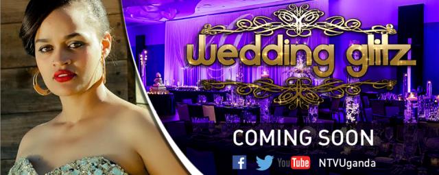 NTV Uganda poster for the upcoming NTV Wedding Glitz programme